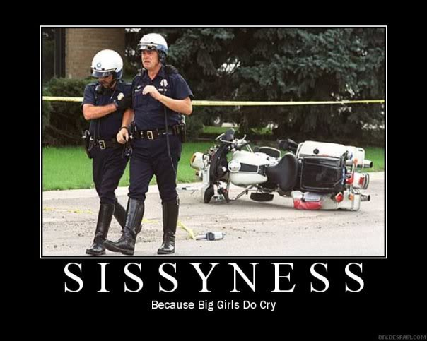 Sissyness Demotivational Poster