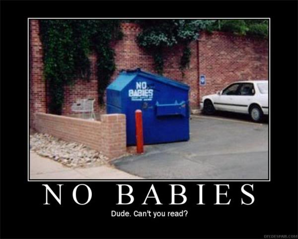 Baby Dumpster Demotivational Poster
