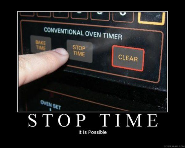 Stop Time DeMotivational Posters