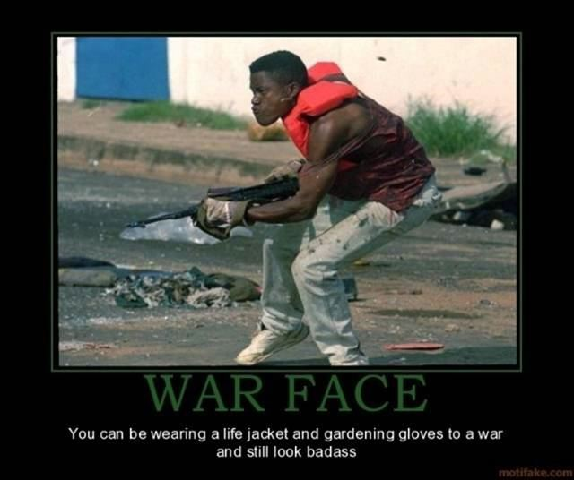 War Face DeMotivational Posters